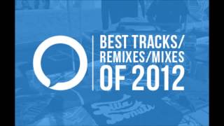 Best Remixes of the Year 2012