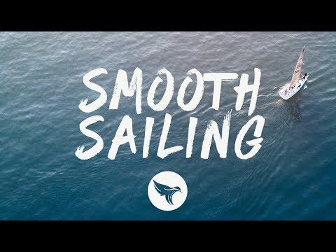 Old Dominion - Smooth Sailing (Lyrics)