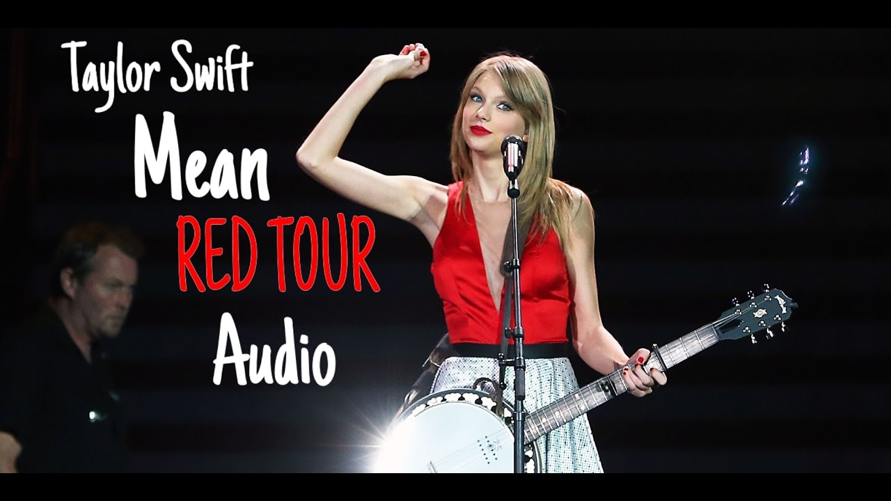 taylor swift mean live red tour audio youtube