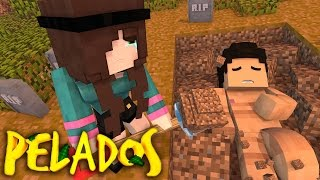Minecraft: PELADOS! - #127 ELE MORREU?!