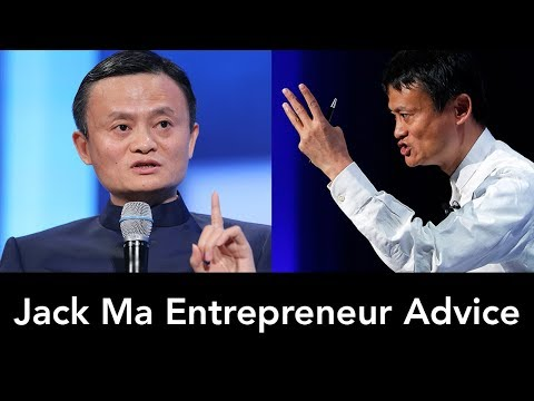 Jack Ma Entrepreneur Advice - Inspiration, Motivation, Billionaire Entrepreneur!