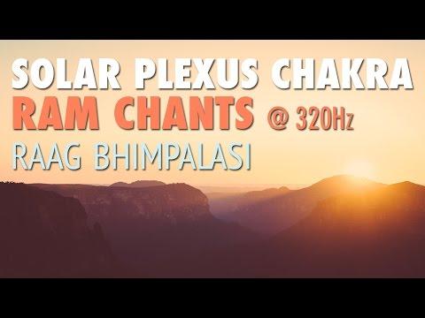 SOLAR PLEXUS CHAKRA MEDITATION | RAM Chants | Raag Bhimpalasi @ 320Hz