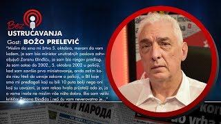 BEZ USTRUČAVANJA - Božo Prelević: Beba je vodio istragu o ubistvu Đinđića umesto tužioca i sudije!