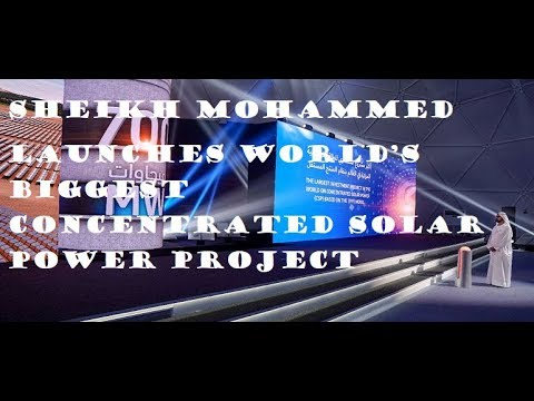 World's Biggest Concentrated Solar Power project