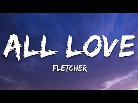 Fletcher - All Love