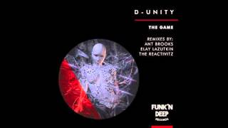 D-Unity - The Game (The Reactivitz Remix)