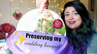 Preserving my wedding bouquet in resin!