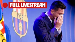 LEO MESSI'S FAREWELL PRESS CONFERENCE from CAMP NOU (FULL LIVESTREAM)