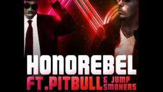 Honorebel ft Pitbull & Jump Smokers - Now You See It [HQ + LYRICS]