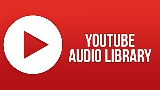 How to get Free Background Music and Songs for Youtube Videos
