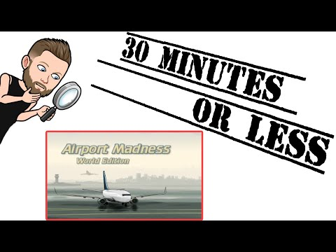 30 Minutes Or Less - Airport Madness World Edition (My Steam Library)  