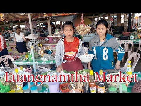 EP#6 Luangnamtha Market ตลาดสดหลวงน้ำทา ชิมเฝ๋อมื้อเที่ยงหลวงน้ำทา