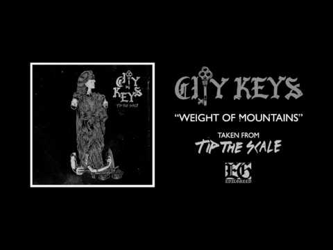 CITY KEYS - Weight Of Mountains (Official)