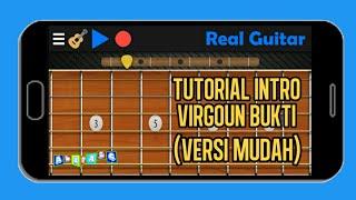 Tutorial Real Guitar Intro Virgoun Bukti (Versi Mudah)