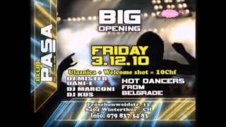 CLUB PASA (EX SPACE 2000) | BIG OPENING IN WINTERTHUR | 03.12.2010