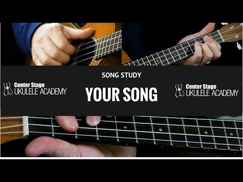 How To Play Your Song on Ukulele - Elton John and Ellie Goulding