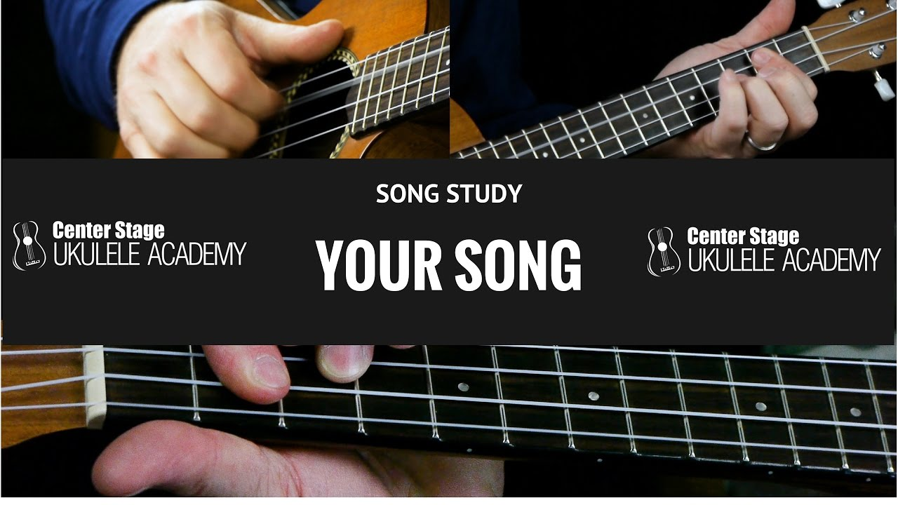 How To Play Your Song On Ukulele Elton John And Ellie Goulding
