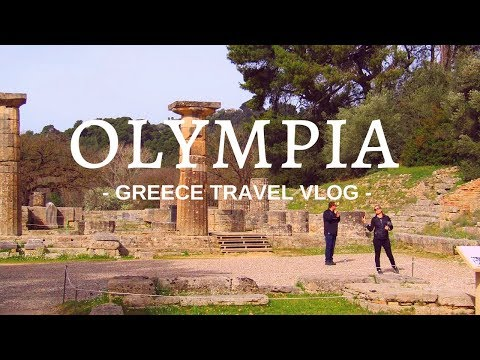 WELCOME to ANCIENT OLYMPIA GREECE - 2018 vlog