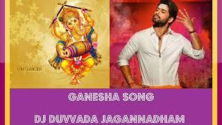 Ganesha Full Song - DJ Duvvada Jagannadham (Allu Arjun and Pooja Hegde)