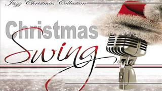 Christmas Swing - Best Christmas Jazz Songs