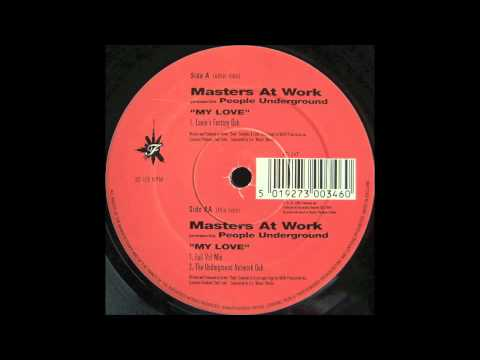 Masters At Work Presents People Underground -- My Love (The Underground Network Dub)