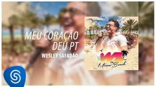 Baixar Wesley Safadão - Meu Coração Deu Pt [DVD WS In Miami Beach] (Áudio Oficial)
