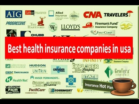 best health insurance companies in usa 2017 - YouTube