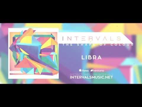 INTERVALS // LIBRA feat. Plini // THE SHAPE OF COLOUR