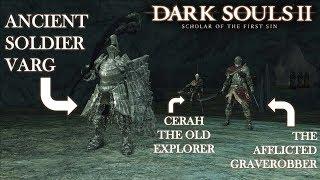 Cerah, Varg, and the Afflicted Graverobber Boss Fight (Tank Build) | Dark Souls 2 SOTFS