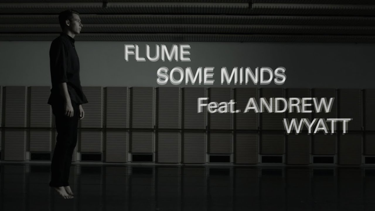 flume-some-minds-feat-andrew-wyatt-official-music-video-pitchfork