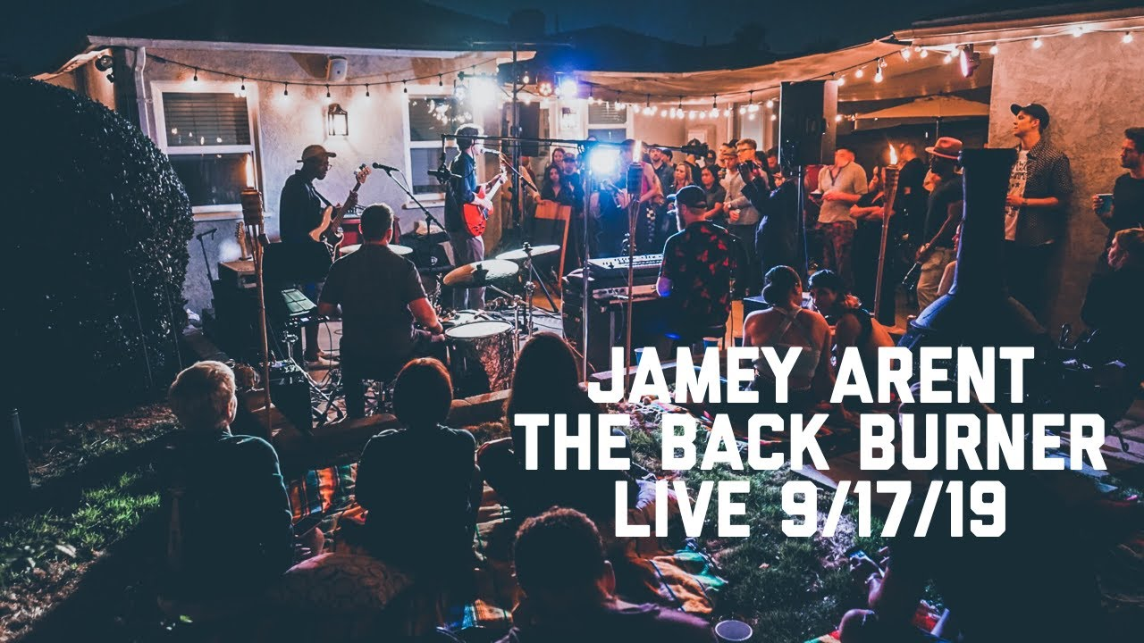 JAMEY ARENT- The Back Burner- Live