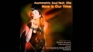 Asymmetric Soul feat Ella - Now Is Our Time (Original Mix)