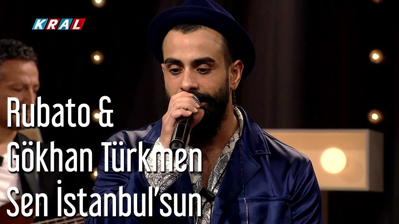 Rubato & Gökhan Türkmen - Sen İstanbul'sun