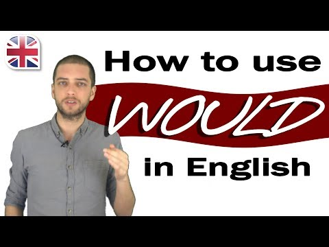 How to Use Would in English - English Modal Verbs