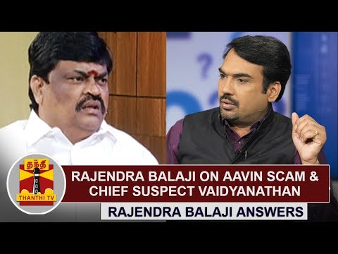 Rajendra Balaji answers about Aavin Scam & chief suspect Vaidhyanathan | KEB (01/06/2017)