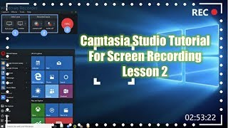 How to Use Camtasia Studio For Beginners | Screen Recording - Lesson 2