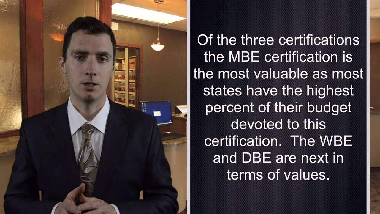Mbe Certification Its Benefits Getting Your Company Into State Contracting
