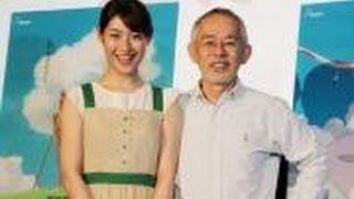 宮崎駿監督の最新作『風立ちぬ』のヒロイン 菜穂子役の声を担当された女...