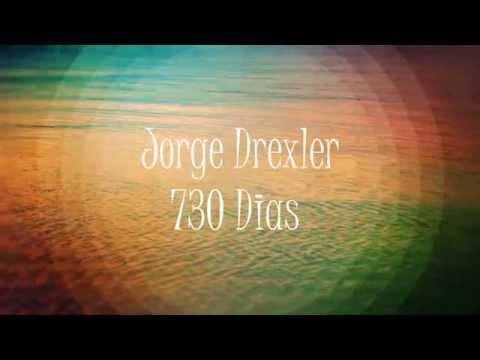 730 dias Jorge drexler Letra