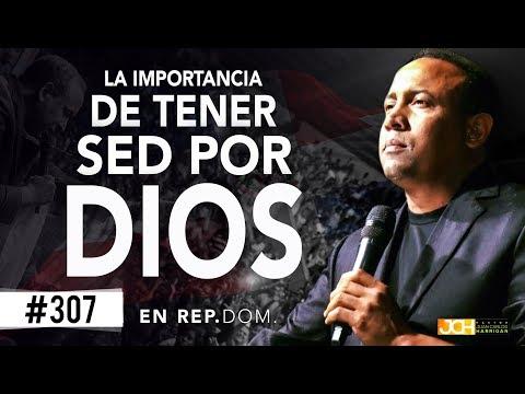 La importancia de tener sed por Dios - Pastor Juan Carlos Harrigan - en San Pedro de Macoris R.D.