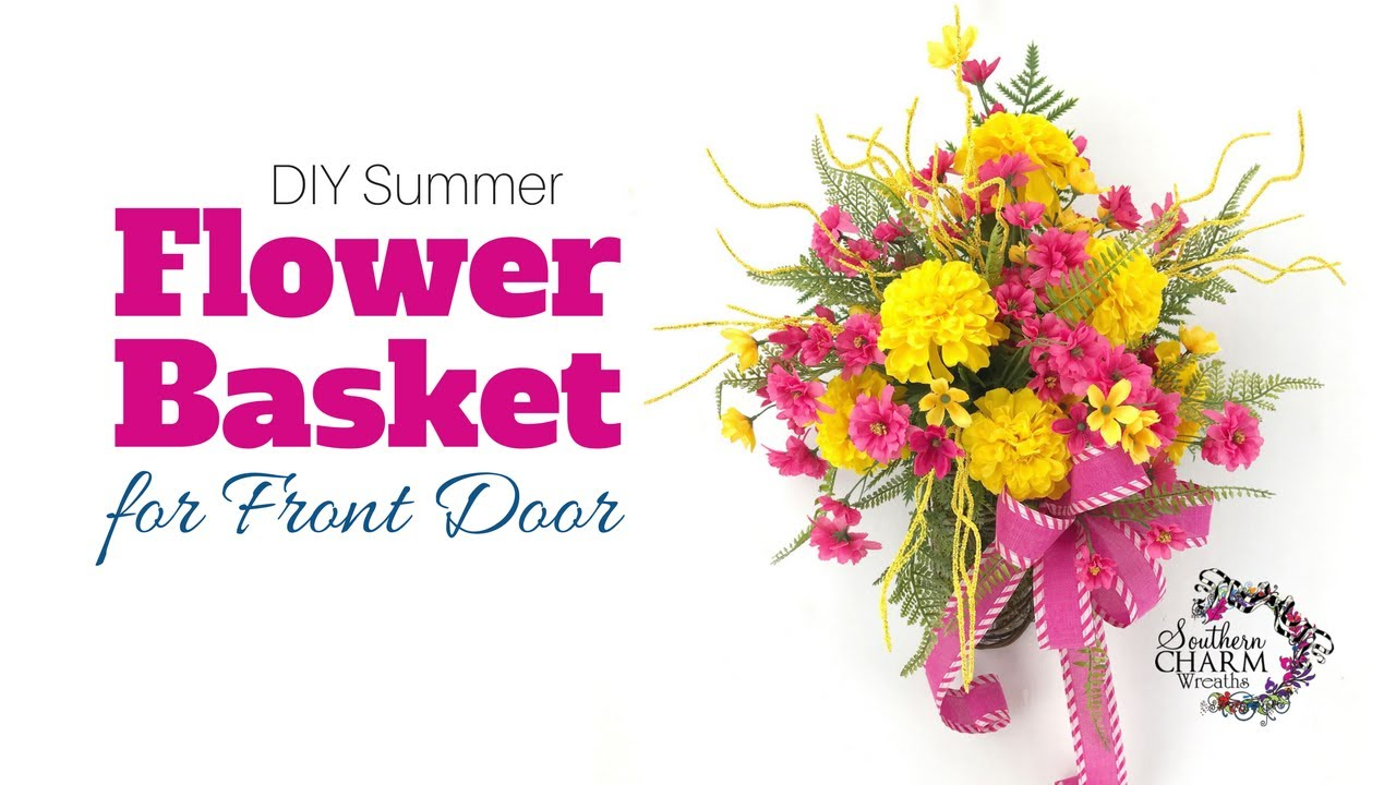 DIY Silk Flower Summer Flower Basket For Front Door