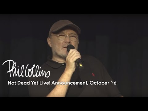 Phil Collins - Not Dead Yet Live! Announcement (October 17,