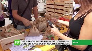 Des agriculteurs français contre la concurrence des produits étrangers