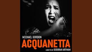 Acquanetta (Chamber Version) : Introducing Acquanetta