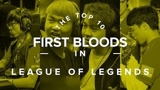 The Top 10 First Bloods in Competitive League of Legends