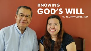 How to KNOW iḟ it's GOD's WILL   ft Fr. Jerry Orbos, SVD