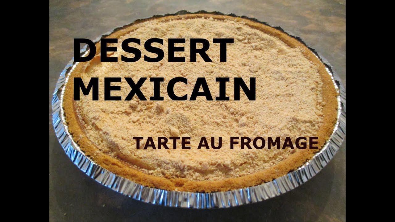 Comment préparer dessert mexicain tarte au fromage