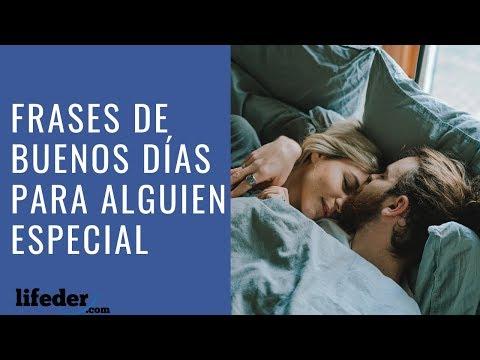 41 Frases De Buenos Dias Para Alguien Especial Youtube