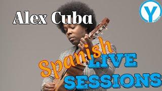 Yangaroo Live Session - Alex Cuba (Album Sublime)