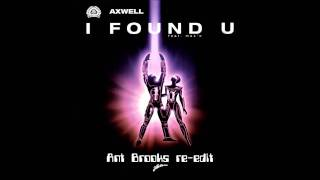 axwell i found you ant brooks re edit